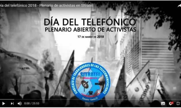 Conmemoramos el Día del Telefónico con un Plenario Abierto de activistas