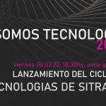 Somos Tecnología – Ciclo de Tecnologías de SITRATEL