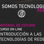 CURSO INTRODUCCIÓN A LAS TECNOLOGÍAS DE REDES – MATERIAL DE ESTUDIO