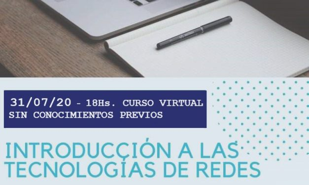 CURSO ON LINE: INTRODUCCION A LAS TECNOLOGIAS EN REDES  *nueva comisión