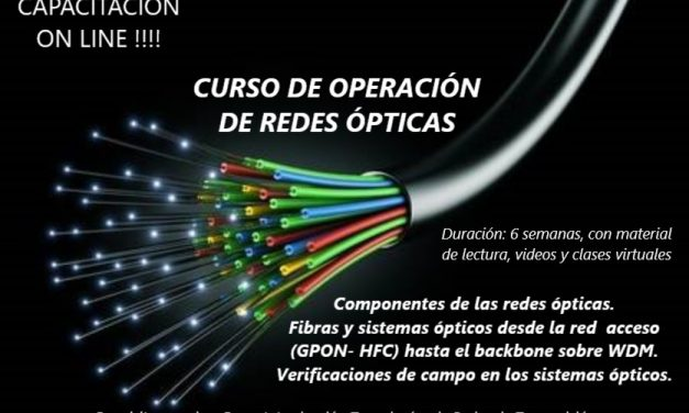 Capacitación en Tecnologías: CURSO ON LINE OPERACIÓN DE REDES ÓPTICAS