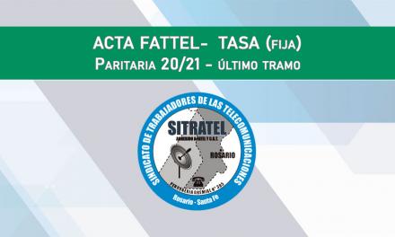 PARITARIAS 20-21, ÚLTIMO TRAMO – ACTAS FATTEL – TASA (FIJA)